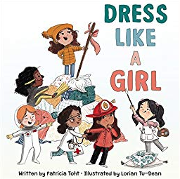 Dress Like a Girl    Patricia Toht