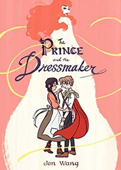 The Prince and the Dressmaker    Jen Wang