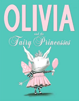 Olivia and the fairy princess    Ian Falconer