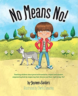 No Means No    Jayneen Sanders
