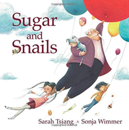 Sugar and Snails    Sarah Tsiang
