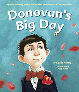 Donovan's big day    Leslea Newman