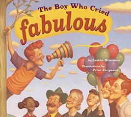 The Boy who cried fabulous    Leslea Newman