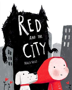 Red and the City    Marie Voigt