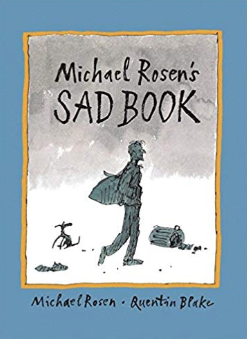 Michael Rosen's Sad Book    Michael Rosen