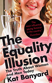 The Equality Illusion    Kat Banyard