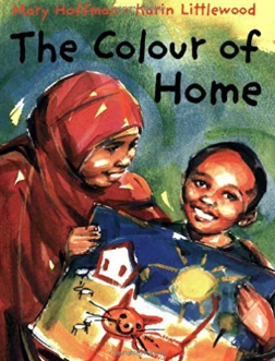 The Colour of Home    Mary Hoffman