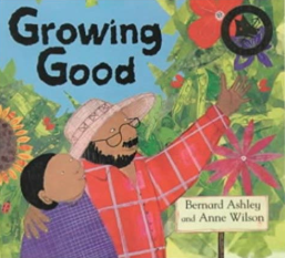 Growing Good    Bernard Ashley
