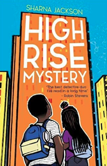 High Rise Mystery    Sharna Jackson
