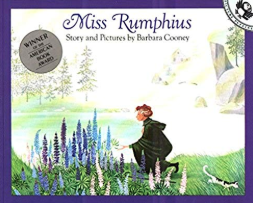 Miss Rumphius    Barbara Cooney