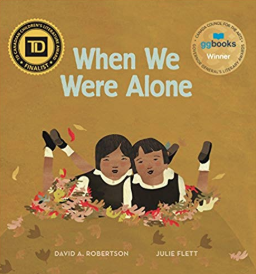 When We Were Alone    David Alexander Robertson