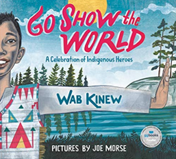 Go Show the World    Wab Kinew
