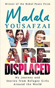 We are displaced    Malala Yousafzai