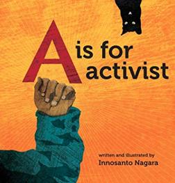 A is for Activist    Innosanto Nagara