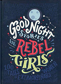 Good Night Stories for Rebel Girls    Elena Favilli
