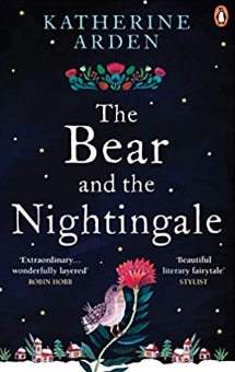 The Bear and The Nightingale: (Winternight Trilogy)    Katherine Arden
