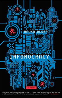 Infomocracy (Centenal Cycle)    Malka Older