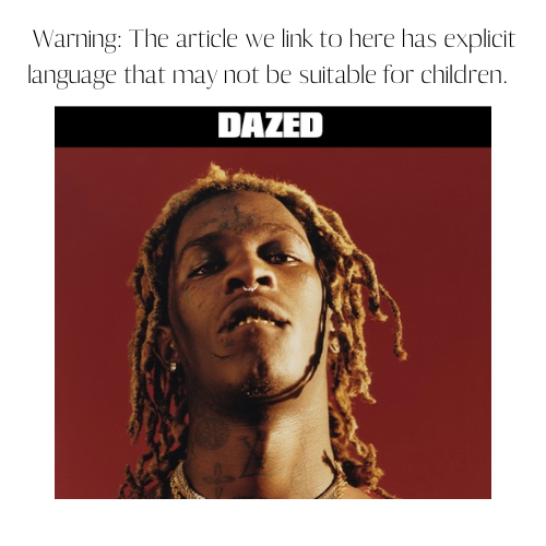 Dazed:    Young Thug 'can wear a dress, doesn't mean he's gay'