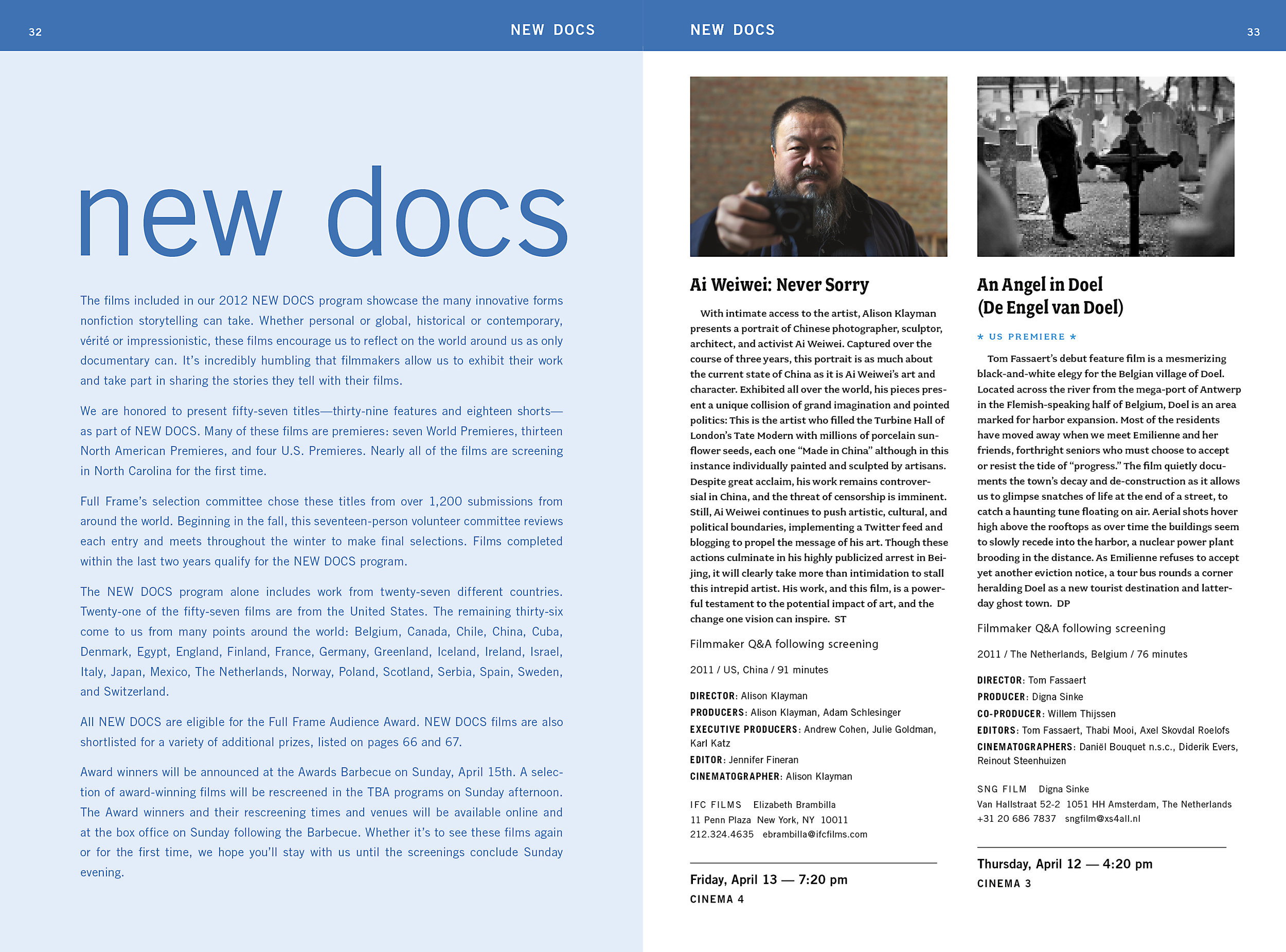 The heart of the catalog is descriptions of the documentaries debuting at the festival.