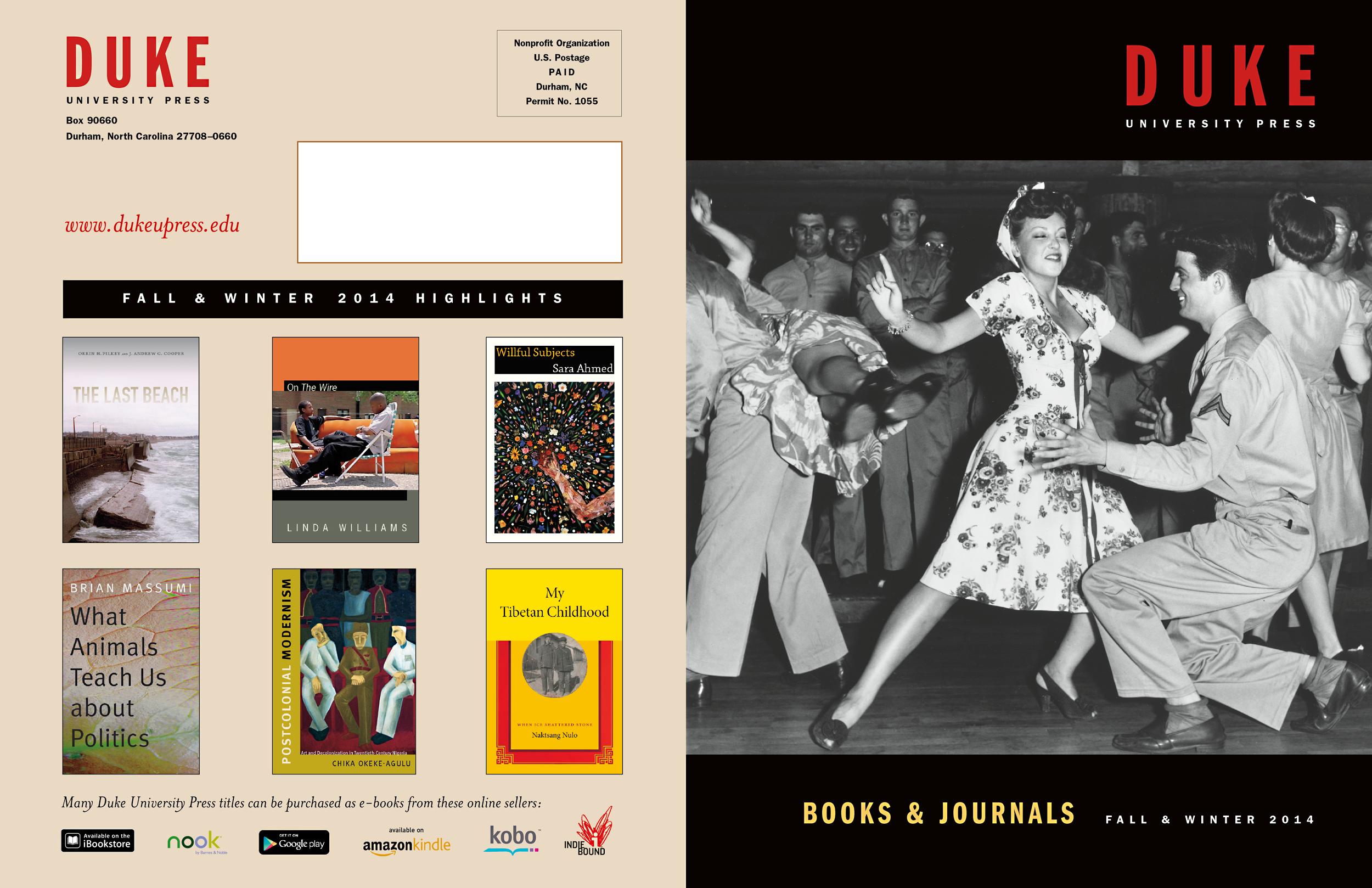 I designed the Duke Press seasonal catalog from 1998 through 2017.