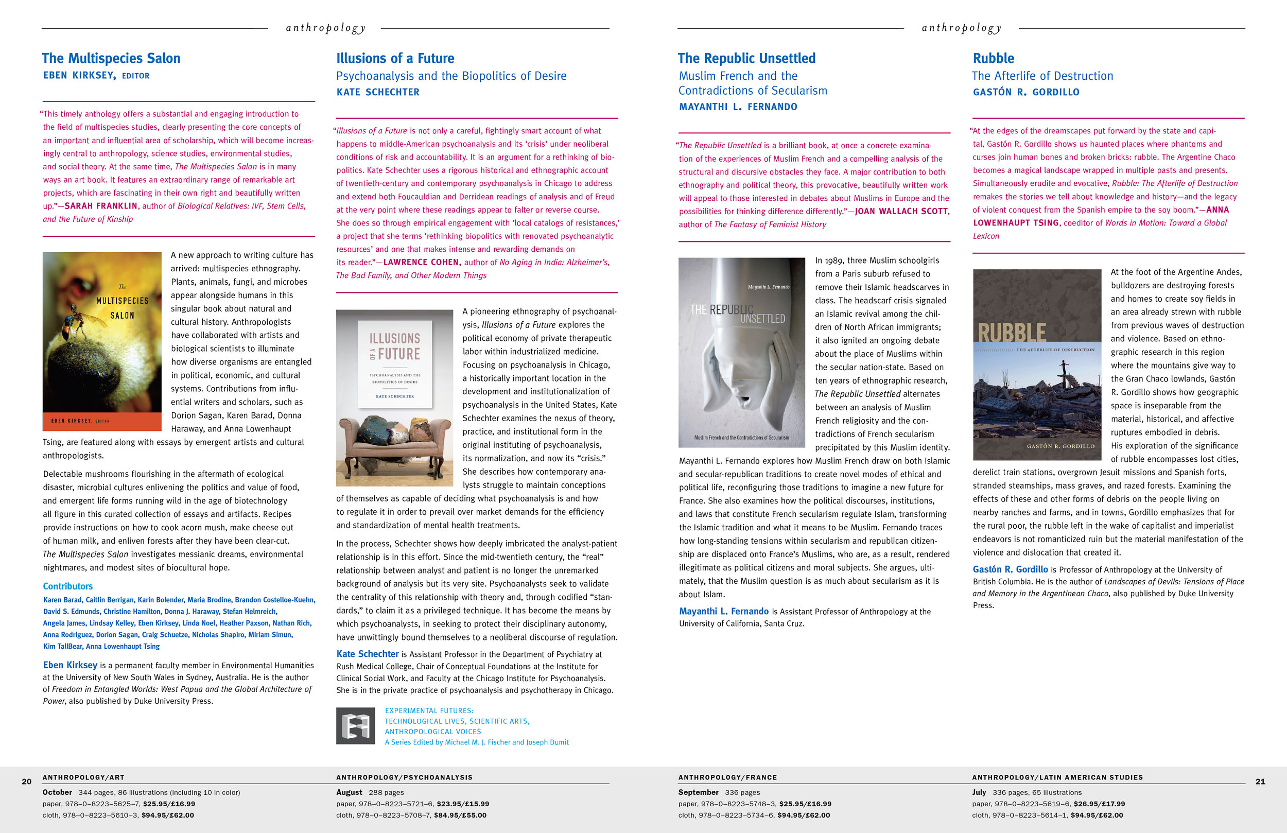 Each issue of the DUP catalog featured 50plus new titles as well as a journals section and a backlist section. New titles section consisted of descriptive copy, book covers, blurbs about the book, author bios, and biblio information.