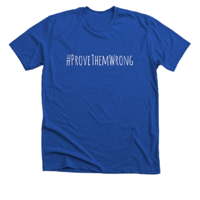 #PROVETHEMWRONG COLLECTION -