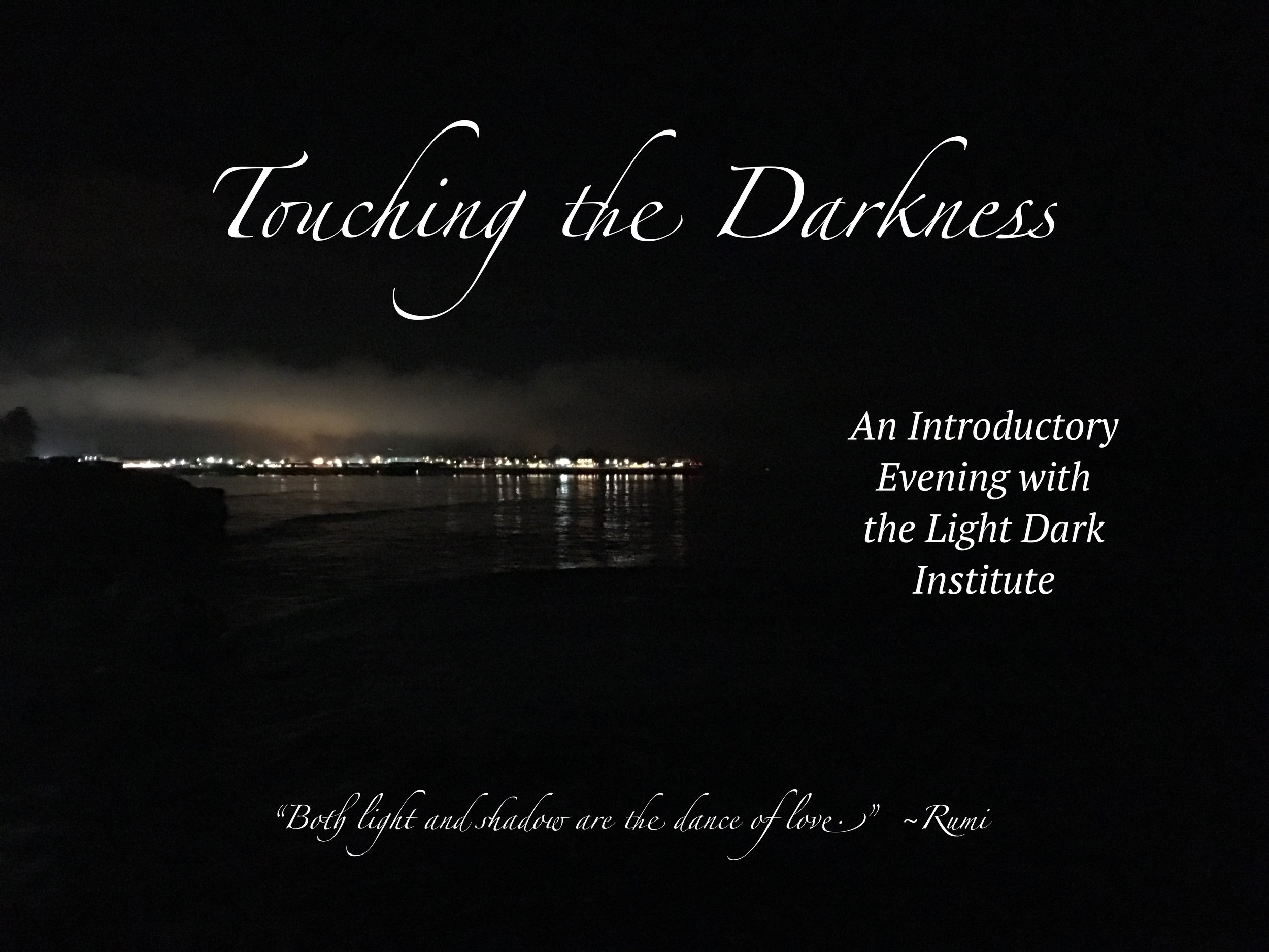 Touching the Darkness intro image.JPG