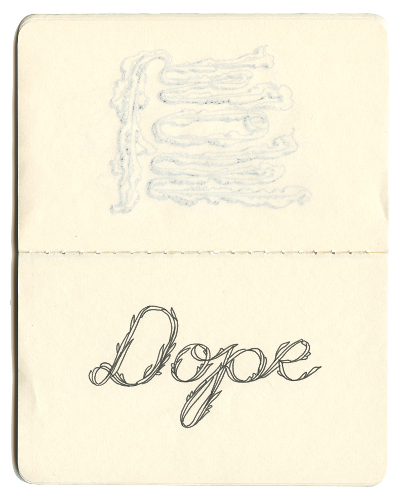 """Dope."" Hand-drawn lettering by Laura Dreyer."