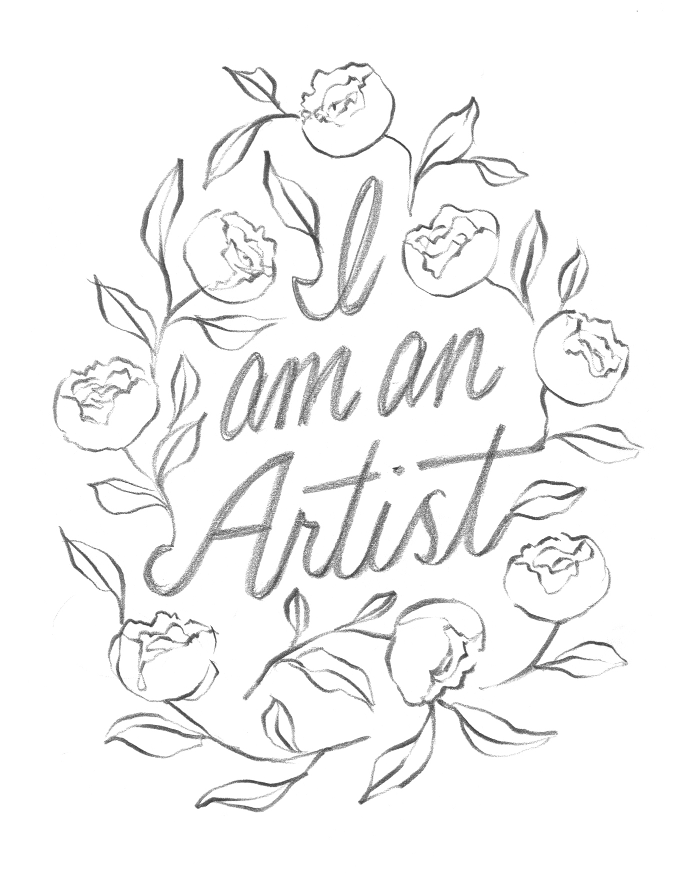 """I Am An Artist."" illustrated floral lettering by Laura Dreyer"