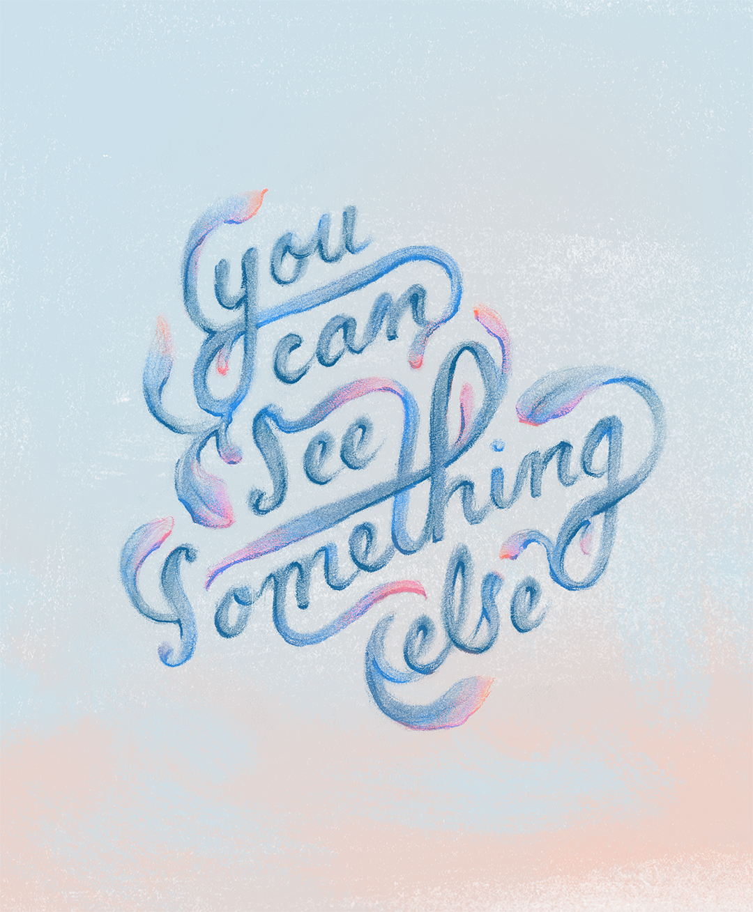 """You can see something else,"" colored illustrated lettering by Laura Dreyer. Lyrics by Sara Groves."