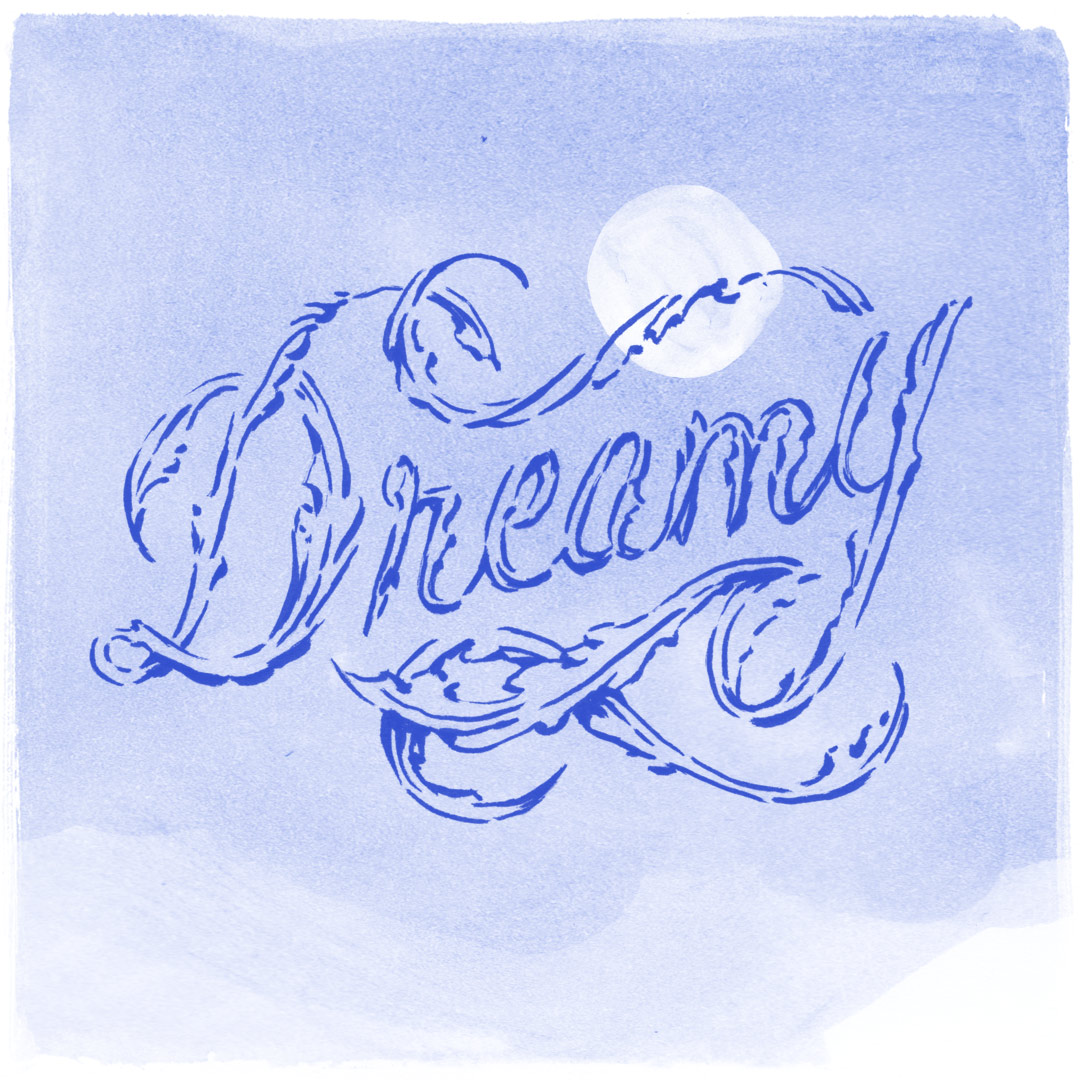 """Dreamy"" - Blue hand-drawn lettering by Laura Dreyer"