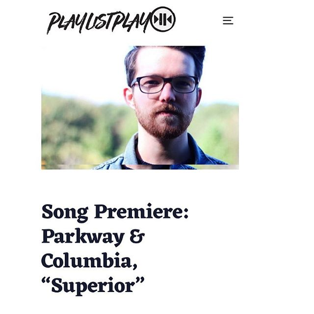 "@parkwayandcolumbia has a new single premiering over at @playlistplay ⚡️ give ""Superior"" a listen now! Full-length 'Wanderer' is available everywhere next Friday, 4/12 💥"