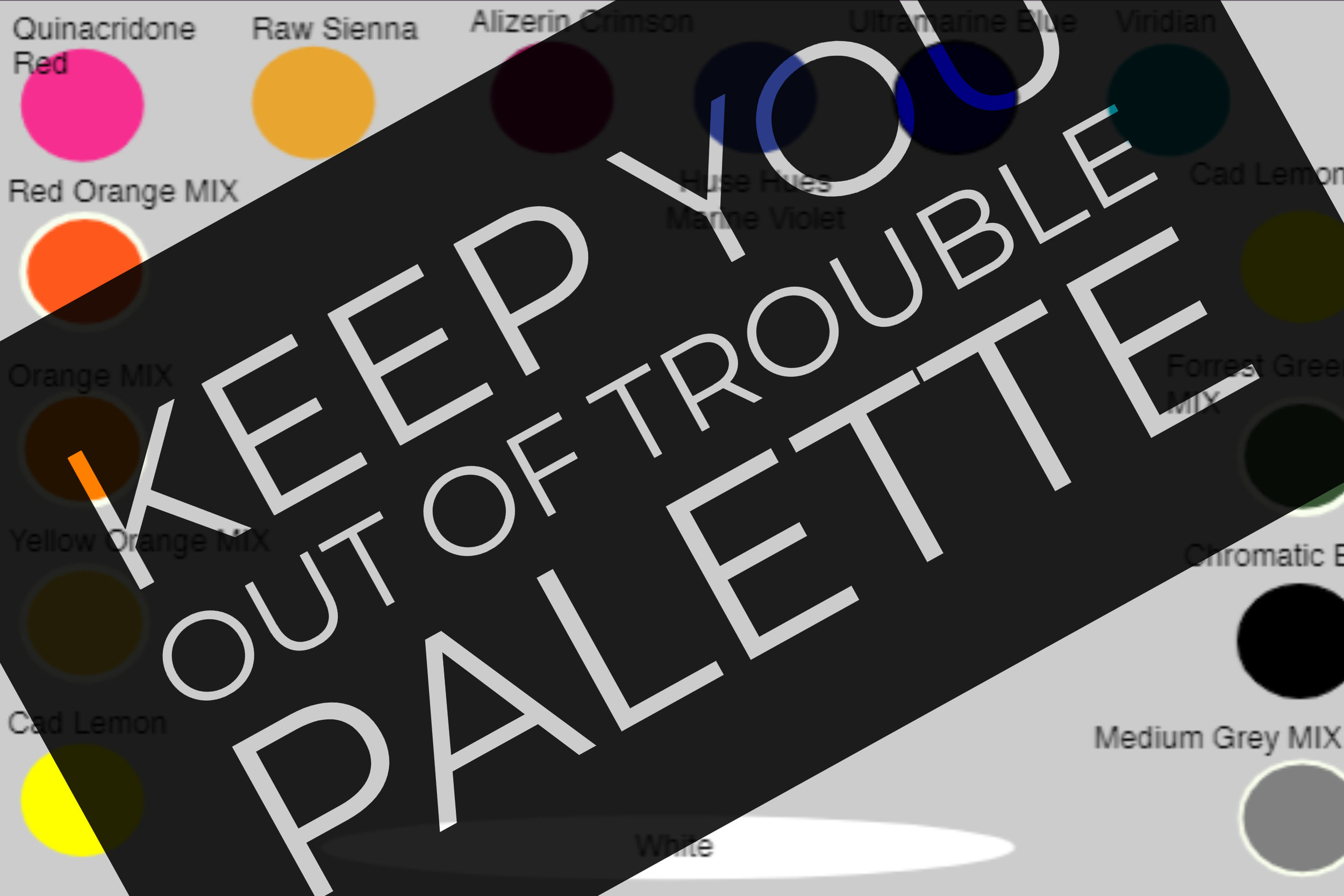 Keep Out Trouble Palette.jpg