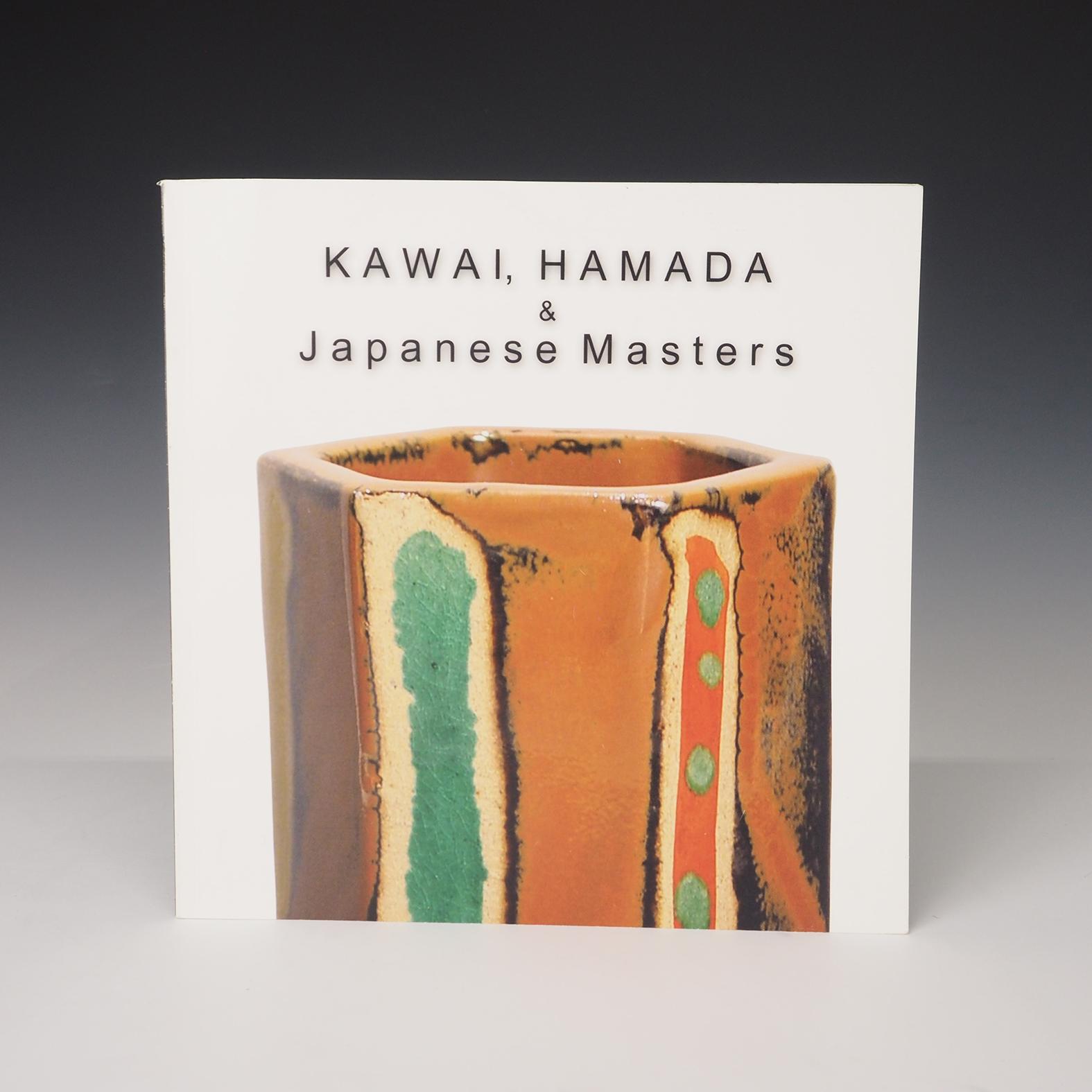 "Kawai, Hamada & Japanese Masters    Dai Ichi Arts, 2003. 8½"" x 8½"", 44pp. This mini catalog features signature works by Japanese master pottery artists such as Kanjiro Kawai and Shoji Hamada along with contemporary Japanese ceramic artists such as Yuriko Matsuda, Harumi Nakashima, Shigemasa Higashida, etc."