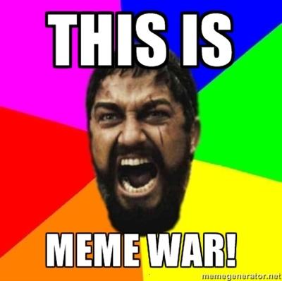 meme warfare.jpg