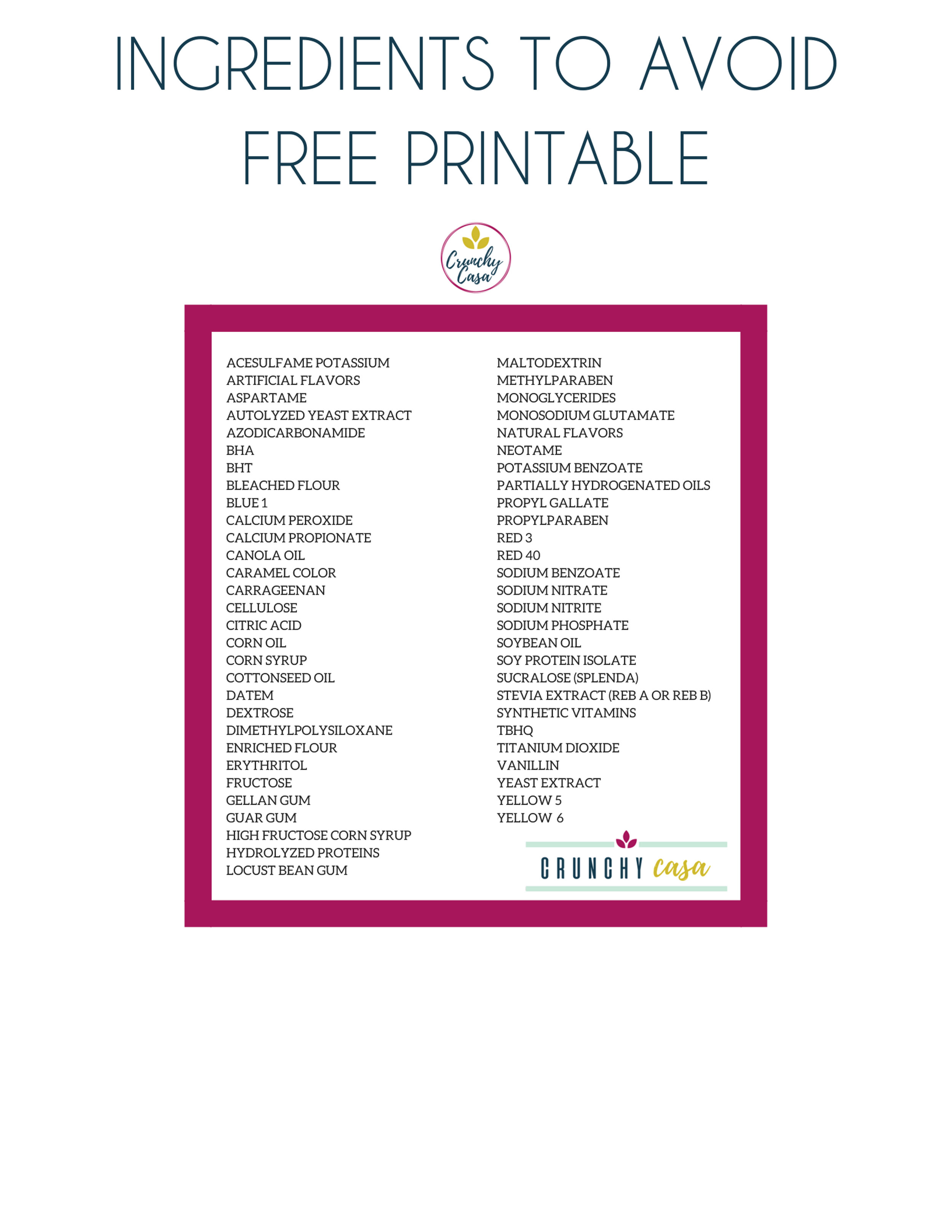 INGREDIENTS TO AVOID - Bring this list with you to the store!