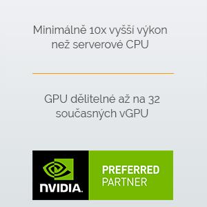 Minimálně 10x vyšší výkon než serverové CPU  GPU dělitelné až na 21 současných vGPU