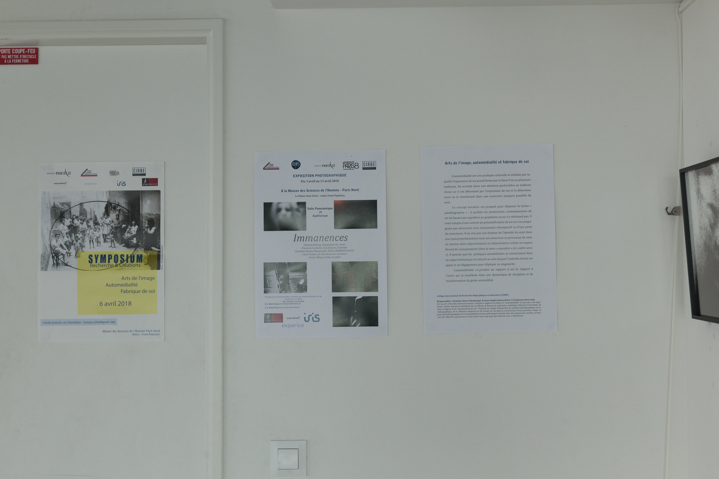 Exposition à La Maison des Sciences de l'Homme, Paris Nord. Dans le cadre du CIRBE. En collaboration avec Vanessa Buhrig, Christine Delors-Monberger, Florence Cardenti, Laure Pubert et Cécile Offroy.