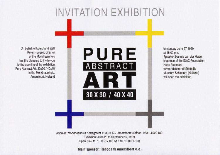 1999 'Pure Abstract Art'   Mondriaanhuis, Amersfoort, HOLLAND