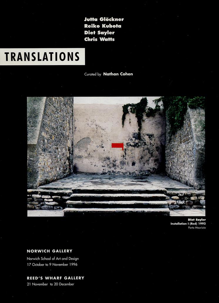 1996 'Translations'   Norwich Gallery, Norwich, UK Reed's Wharf Gallery, London, UK