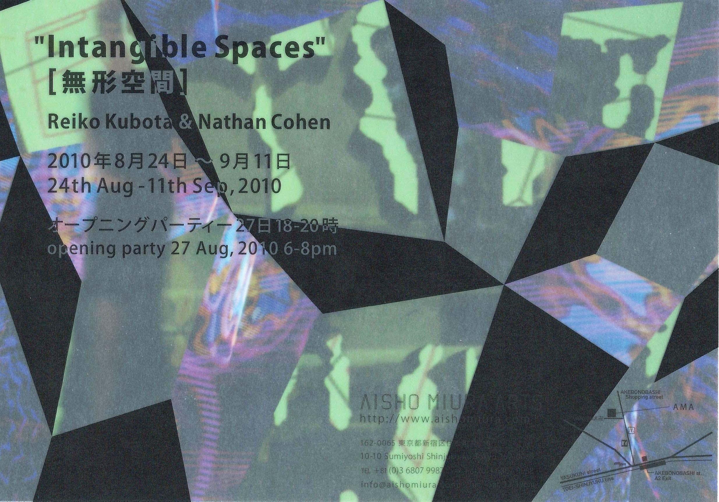 2010 'Intangible Spaces'   Aisho Miura Arts, Tokyo, JAPAN