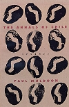 The Annals of Chile - Farrar, Straus and Giroux, 1994Faber and Faber, 1994Purchase on AmazonMore about this title