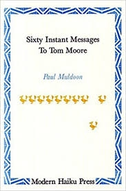 Sixty Instant Messages to Tom Moore
