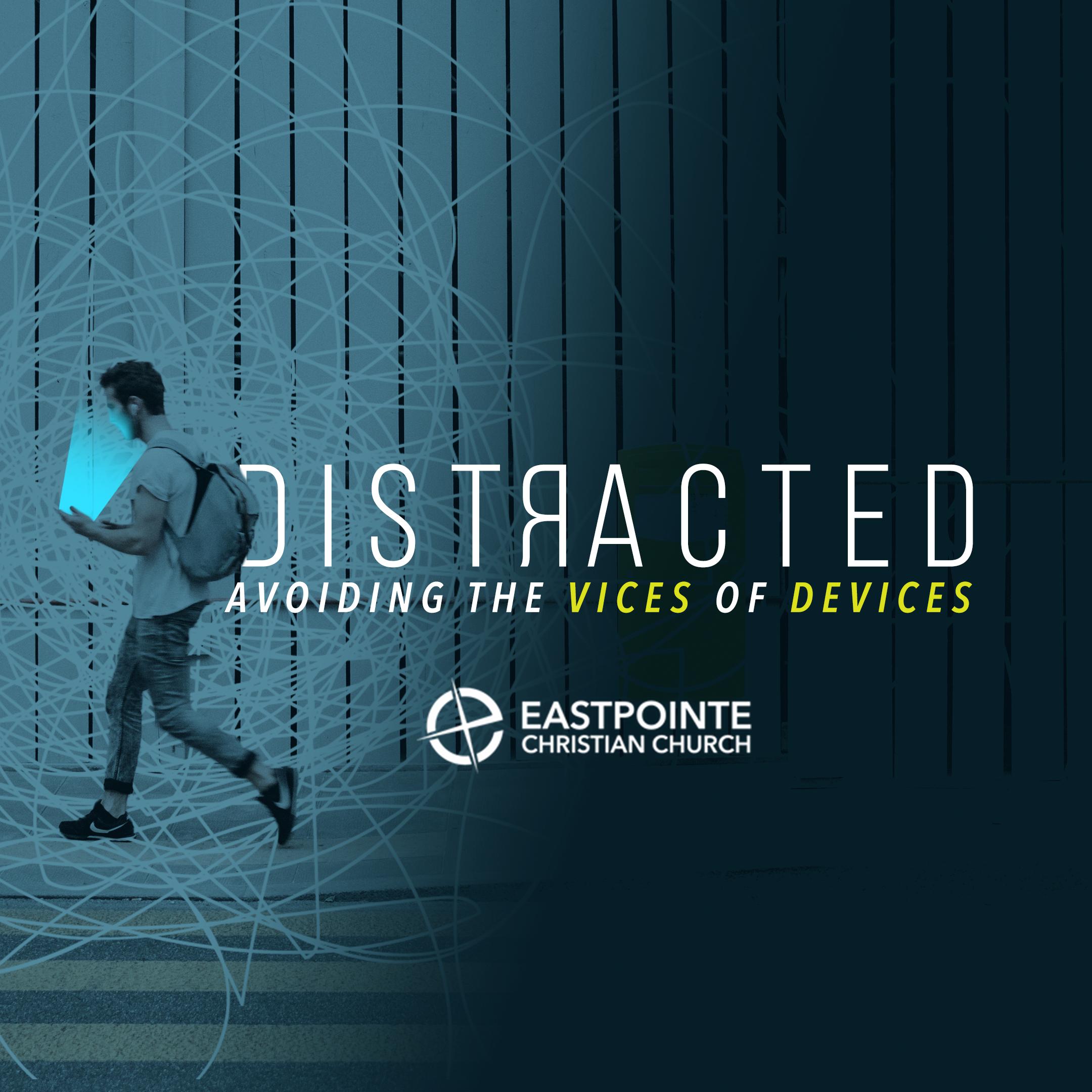 Distracted: Week 4