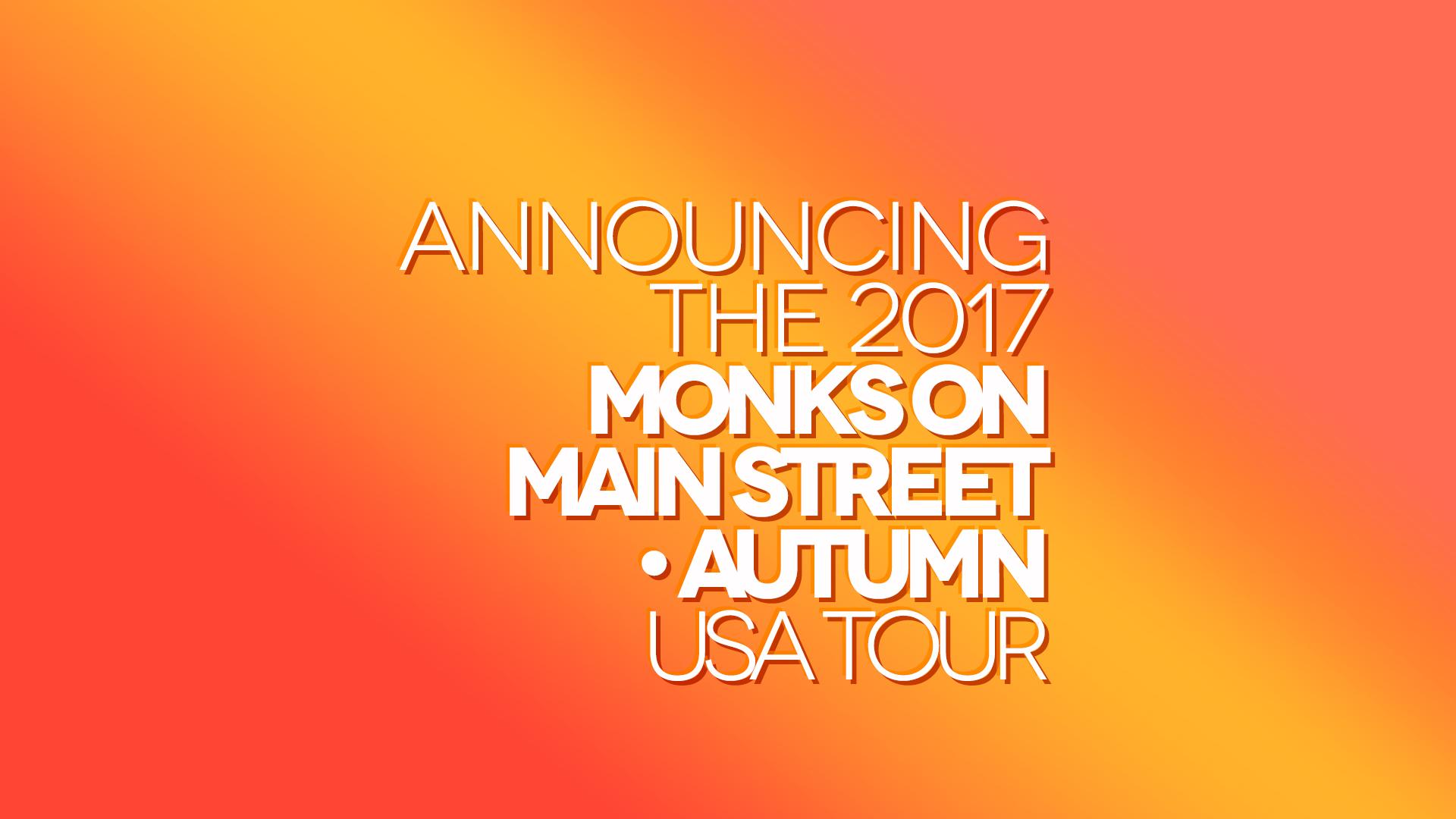 20170911-MonksOnMainStreetAutumnTour.jpg