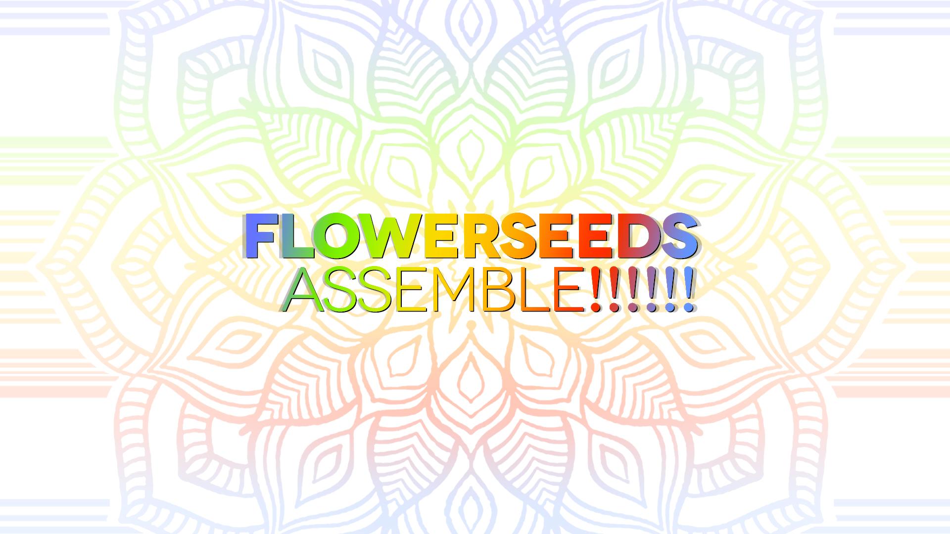 20180301-FlowerSeedsAssemble.jpg