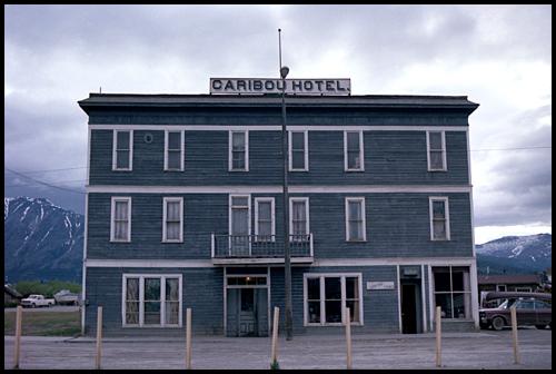 Caribou Hotel, Carcross, Yukon. Date unknown.