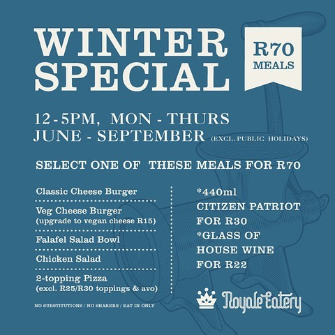 Our Winter Lunch Special starts today. R70 selected meals, Mon-Thurs, 12-5, every week till end September. Yay!