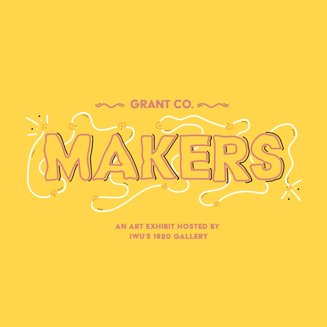 GRANT COUNTY MAKERS - REGIONAL EXHIBITMARCH 2018