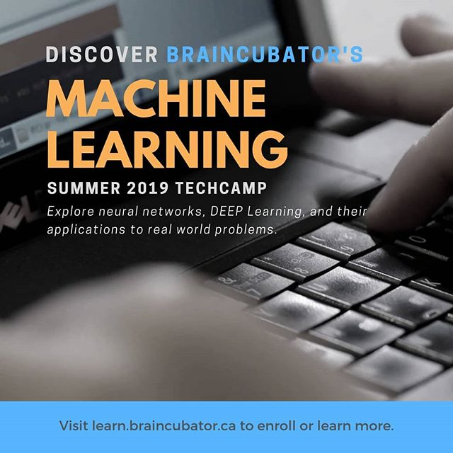 Braincubator's Summer TechCamps are coming!  Our Machine Learning TechCamp is a great introduction to artificial intelligence. Learn the algorithms behind the AI which is driving the latest technologies, from big data analysis to self driving vehicles.  Head over to learn.braincubator.ca for details, and to see our other summer 2019 TechCamps.  #stem #stemeducation #summercamp #summercamp2019 #techcamp #tech #braincubator #ai #machinelearning